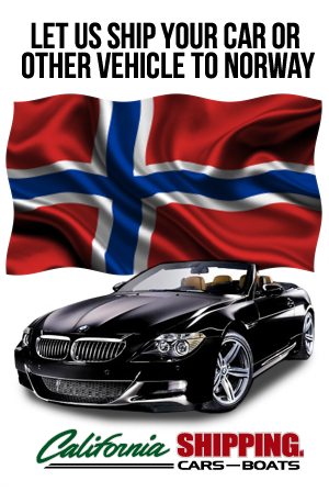 Ship your car, truck, boat, motorcycle, or personal belongings to Norway with California Shipping, shipping a vehicle, ship a car overseas
